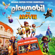 Playmobil: The Movie [Original Motion Picture Soundtrack]