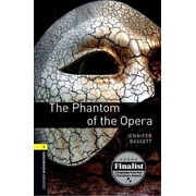 Oxford Bookworms Library / 6. Schuljahr, Stufe 2 - The Phantom of the Opera - Reader
