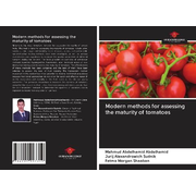 Modern methods for assessing the maturity of tomatoes