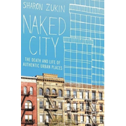 ISBN Naked City ( The Death and Life of Authentic Urban Places ) book English Hardcover 312 pages