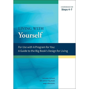 Living with Yourself: A Workbook for Steps 4-7