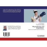 Physiotherapy and Amputation