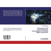 Information and Communication Technologies in Nursing Higher Education