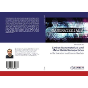 Carbon Nanomaterials and Metal Oxide Nanoparticles
