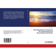 The Regulatory Framework for Enforcement of Accounting Standards