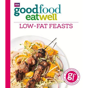 Good Food Guides: Good Food Eat Well: Low-fat Feasts