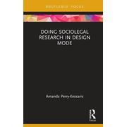 Doing Sociolegal Research in Design Mode