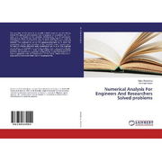 Numerical Analysis For Engineers And Researchers Solved problems