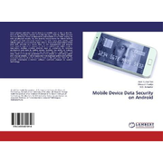 Mobile Device Data Security on Android