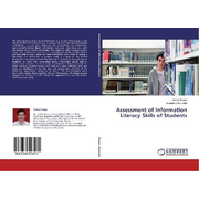 Assessment of Information Literacy Skills of Students