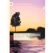 Gendered Academic Citizenship - Issues and Experiences