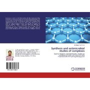 Synthesis and antimicrobial studies of complexes