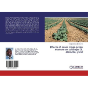 Effects of cover crops-green manure on cabbage (B. oleracea) yield