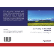 Soil Fertility And Yield Of Soybeans