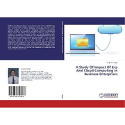 A Study Of Impact Of Erp And Cloud Computing In Business Enterprises