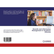 Records and Information Management in Academic Libraries