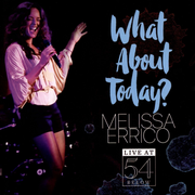 What About Today?: Live at 54 Below