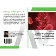 Performance capability evaluation of drug-protein binding studies