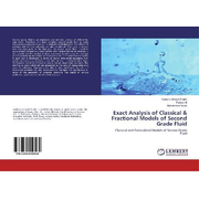 Exact Analysis of Classical & Fractional Models of Second Grade Fluid