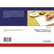 Magical Predictions on Offline Handwriting