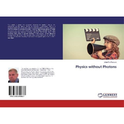 Physics without Photons