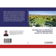 Development of UAV Borne Search And Detection System for Disaster Area