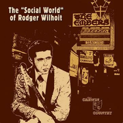"""The """"Social World"""" Of Rodger Wilhoit"""