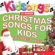 Christmas Songs for Kids-Greatest Hits
