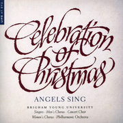 Celebration of Christmas: Angels Sing