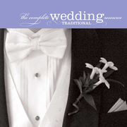 Complete Wedding Music Resource: Traditional