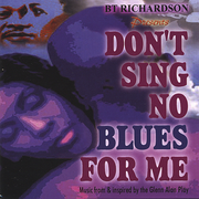 Don't Sing No Blues for Me