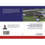 Pharmaceuticals and personal care products in wastewater treatment
