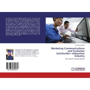 Marketing Communications and Customer Satisfaction~Education Industry