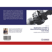 Application of VSM in Manufacturing Industry: A Case Study