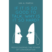 If it is so Good to Talk, Why is it so Hard?