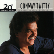 20th Century Masters - The Millennium Collection: The Best of Conway Twitty