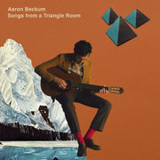 Songs From a Triangle Room