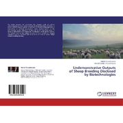 Undemonstrative Outputs of Sheep Breeding Disclosed by Biotechnologies