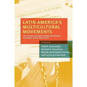 Latin America's Multicultural Movements ( The Struggle Between Communitarianism Autonomy and Human Rights ) Buch Englisch Hardcover