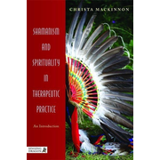 UBC Press Shamanism and Spirituality in Therapeutic Practice book Paperback