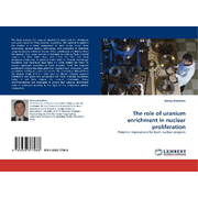 The role of uranium enrichment in nuclear proliferation