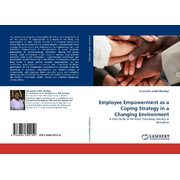 Employee Empowerment as a Coping Strategy in a Changing Environment