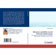 Monsoon variability record from the Indian ocean