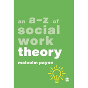 An A-Z of Social Work Theory