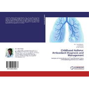 Childhood Asthma: Antioxidant Diagnosis and Management