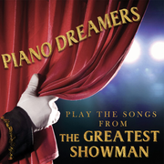 Piano Dreamers Play the Songs From the Greatest Showman