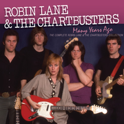 Many Years Ago: The Complete Robin Lane & The Chartbusters