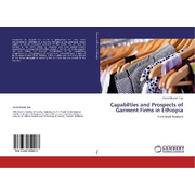 Capabilties and Prospects of Garment Firms in Ethiopia