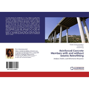 Reinforced Concrete Members with and without Seismic Retrofitting