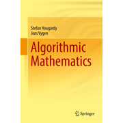 Algorithmic Mathematics